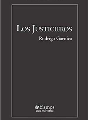 JUSTICIEROS, LOS