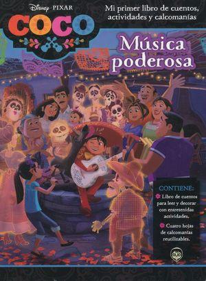 DISNEY COCO. MUSICA PODEROSA / PD.