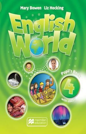 ENGLISH WORLD 4. PUPILS BOOK WITH EBOOK