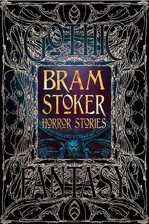 Bram Stoker. Horror stories