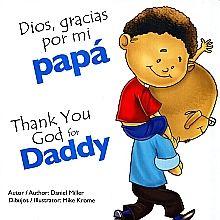 DIOS GRACIAS POR MI PAPA / THANK YOU GOD FOR DADDY / PD.