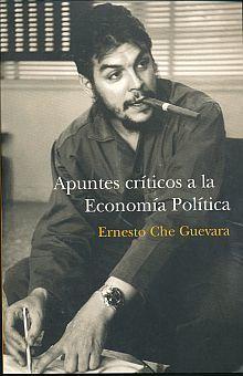 APUNTES CRITICOS A LA ECONOMIA POLITICA
