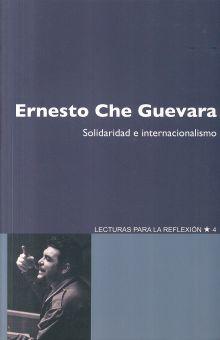 ERNESTO CHE GUEVARA. SOLIDARIDAD E INTERNACIONALISMO