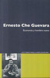 ERNESTO CHE GUEVARA. ECONOMIA Y HOMBRE NUEVO