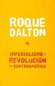 IMPERIALISMO Y REVOLUCION EN CENTROAMERICA
