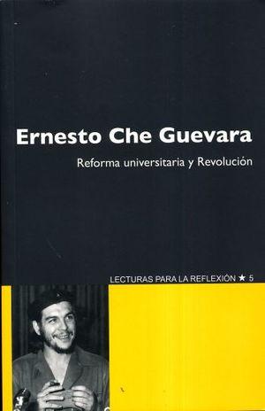 REFORMA UNIVERSITARIA Y REVOLUCION