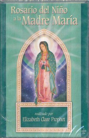 ROSARIO DEL NIÑO A LA MADRE MARIA (INCLUYE 2 CD)