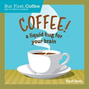 Calendario But first coffee 2021 mini