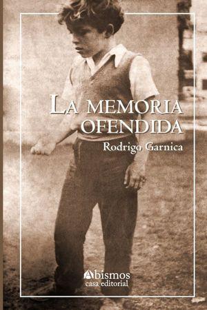 MEMORIA OFENDIDA, LA