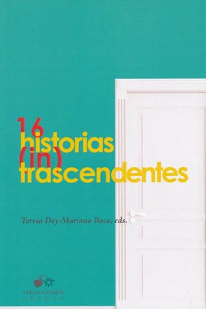 16 historias (in) trascendentes