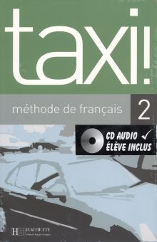TAXI 2 METHODE DE FRANCAIS (INCLUYE CD)