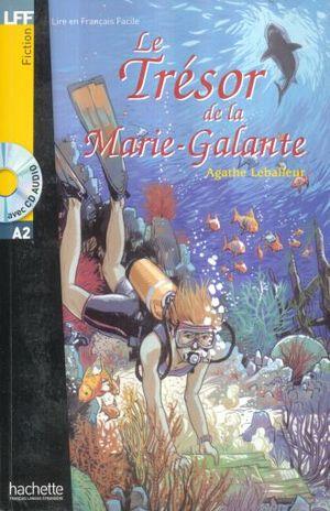 LE TRESOR DE LA MARIE GALANTE (AVEC CD AUDIO)