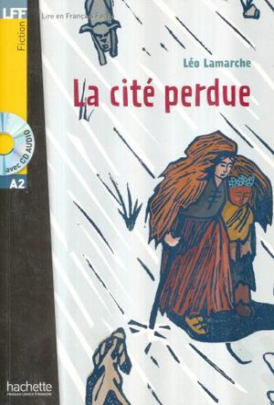 LA CITE PERDUE A2 / 5 ED. (AVEC CD AUDIO)