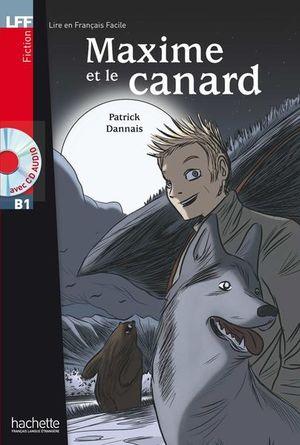MAXIME ET LE CANARD (AVEC CD AUDIO)