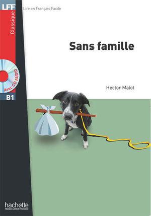 SANS FAMILLE. B1 / 4 ED. (INCLUYE CD)