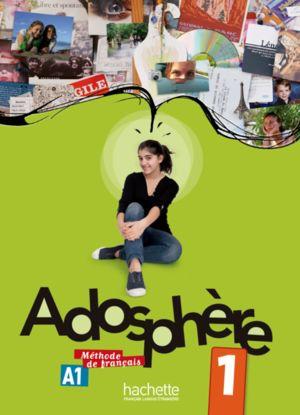 ADOSPHERE 1. LIVRE DE L ELEVE (INCLUYE CD)