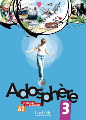 ADOSPHERE 3 LIVRE DE L ELEVE (INCLUYE CD)