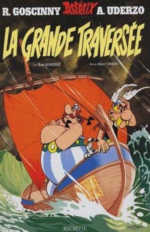 ASTERIX. LE GRANDE TRAVERSEE / VOL. 22 / 15 ED. / PD.