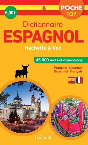 DICTIONNAIRE HACHETTE VOX / FRANCAIS ESPAGNOL - ESPAGNOL FRANCAIS