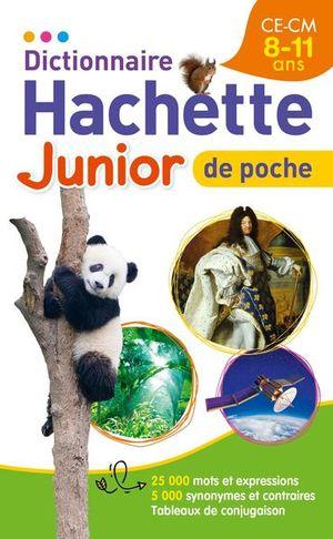 DICTIONNAIRE HACHETTE JUNIOR / 8-11 ANS