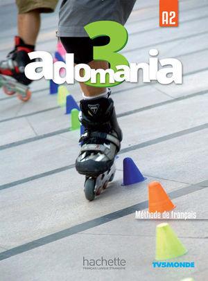 ADOMANIA 3. LIVRE D L ELEVE (INCLUYE DVD)