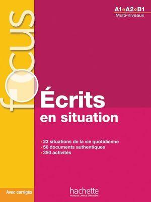 FOCUS ECRITS EN SITUATION