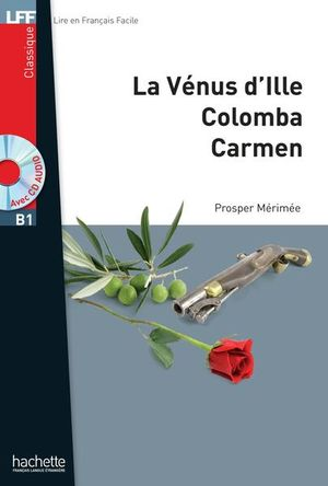 VENUS D ILLE / COLOMBA / CARMEN