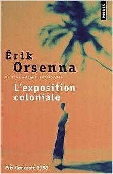 L EXPOSITION COLONIALE