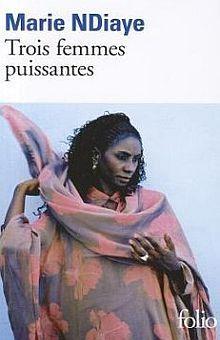 TROIS FEMMES PUISSANTES