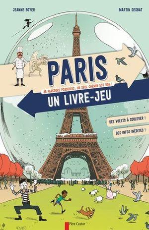 PARIS UN LIVRE JEU. 35 PARCOURS POSSIBLES UN SEUL CHEMIN EST BON / PD.