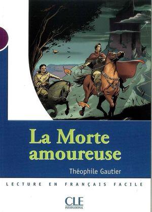 MORTE AMOUREUSE, LA / NIVEAU 1