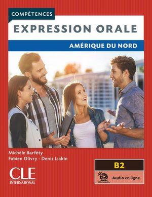 Expression orale. Amérique du Nord. Compétences B2 (Audio en ligne)