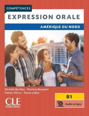 Expression orale. Amérique du Nord. Compétences B1 (Audio en ligne)