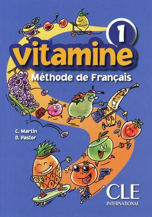 VITAMINE 1 METHODE DE FRANCAIS