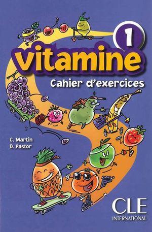 VITAMINE 1 CAHIER D EXERCICES (INCLUSS CD AUDIO + PORTFOLIO)