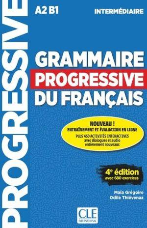 GRAMMAIRE PROGRESSIVE DU FRANCAIS INTERMEDIAIRE A2 B1