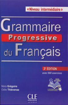 GRAMMAIRE PROGRESSIVE DU FRANCAIS. NIVEAU INTERMEDIAIRE / 3 ED. (CD AUDIO INCLUS)