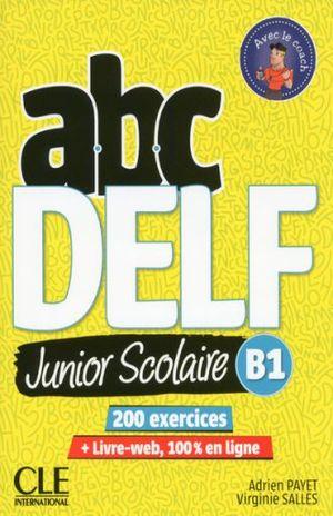 ABC DELF. JUNIOR SCOLAIRE B1 / 2 ED.