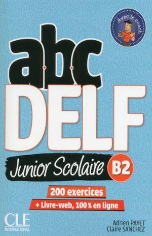 ABC DELF JUNIOR SCOLAIRE (LIBRO + DVD + LIBRO WEB)