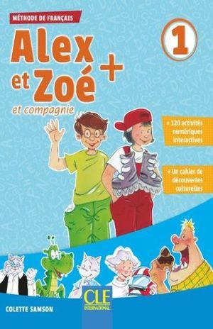 ALEX ET ZOE ET COMPAGNIE 1. METHODE DE FRANCAIS / 3 ED.