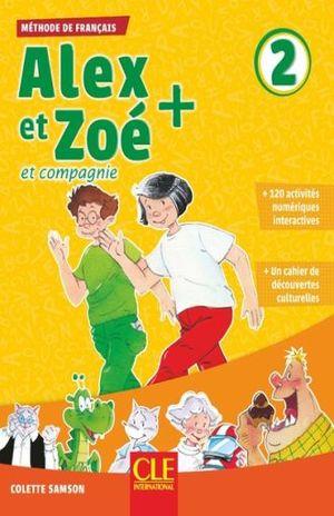 ALEX ET ZOE ET COMPAGNIE 2. METHODE DE FRANCAIS / 3 ED.