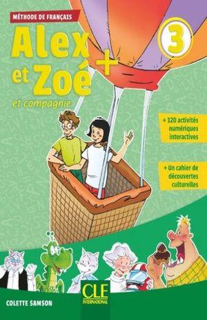 ALEX ET ZOE ET COMPAGNIE 3. METHODE DE FRANCAIS / 3 ED.