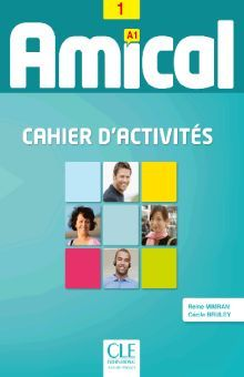 AMICAL 1 CAHIER D ACTIVITIES + CD AUDIO