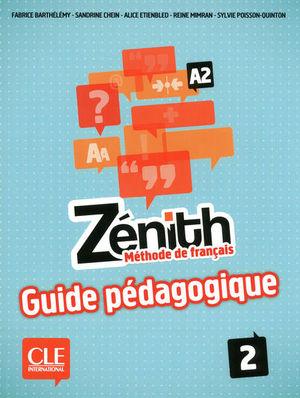 Zénith 2 / Niveau A2 (Guide pédagogique)