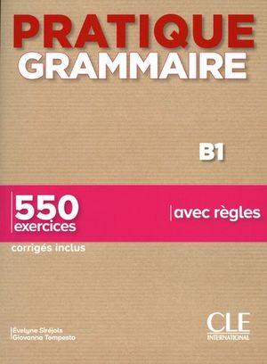 Pratique Grammaire B1 / 2 ed. (Corriges Inclus)
