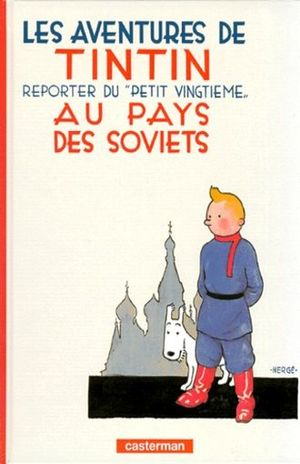 LES AVENTURES DE TINTIN. REPORTER DU PETIT VINGTIEME AU PAYS DES SOVIETS / VOL. 1 / PD.