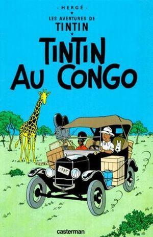 LES AVENTURES DE TINTIN. TINTIN AU CONGO / VOL. 2 / PD.