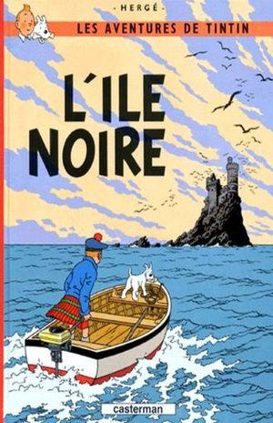 LES AVENTURES DE TINTIN. L ILE NOIRE / VOL. 7 / PD.