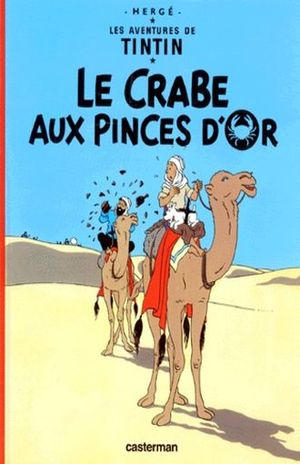 Les aventures de Tintin. Le crabe aux pinces d'or / Vol. 9 / pd.