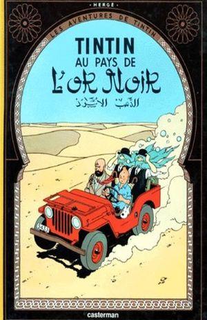 Les aventures de Tintin. Au pays de l'or noir / Vol. 15 / pd.
